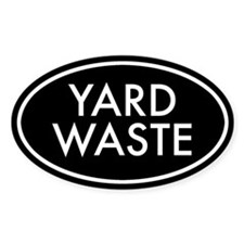 Yard Waste Oval Sticker (Black Series)