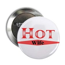 "Hot Wife 2.25"" Button (10 pack)"