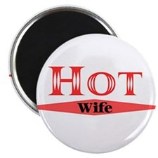Hot Wife Magnet