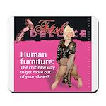 Human Furniture Mousepad