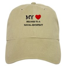 My Heart Belongs To A NAVAL ARCHITECT Baseball Cap
