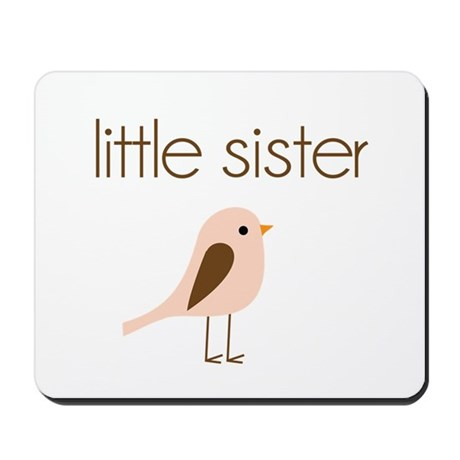 little sister t-shirt birdie modern Mousepad