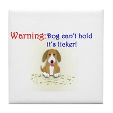 Funny dog saying Tile Coaster