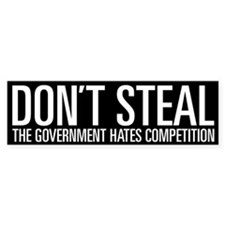 Don't Steal Bumper Bumper Sticker