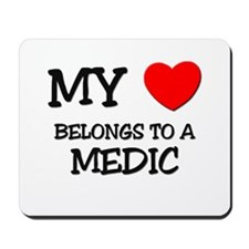 My Heart Belongs To A MEDIC Mousepad