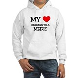 My Heart Belongs To A MEDIC Hoodie