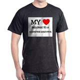 My Heart Belongs To A MARKETING EXECUTIVE T-Shirt