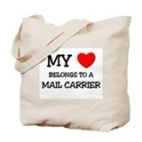 My Heart Belongs To A MAIL CARRIER Tote Bag