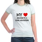 My Heart Belongs To A LOSS ADJUSTER T