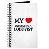 My Heart Belongs To A LOBBYIST Journal