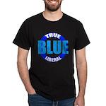 TRUE BLUE LIBERAL Black T-Shirt