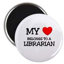 "My Heart Belongs To A LIBRARIAN 2.25"" Magnet (10 p"