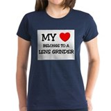My Heart Belongs To A LENS GRINDER Tee