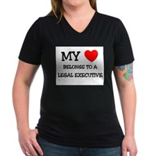 My Heart Belongs To A LEGAL EXECUTIVE Shirt