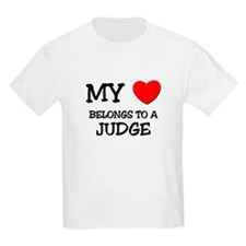 My Heart Belongs To A JUDGE T-Shirt