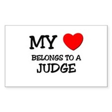 My Heart Belongs To A JUDGE Rectangle Decal