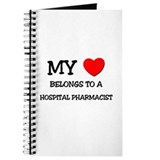 My Heart Belongs To A HOSPITAL PHARMACIST Journal