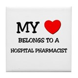 My Heart Belongs To A HOSPITAL PHARMACIST Tile Coa