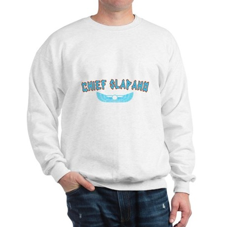 Chief Slapaho Sweatshirt