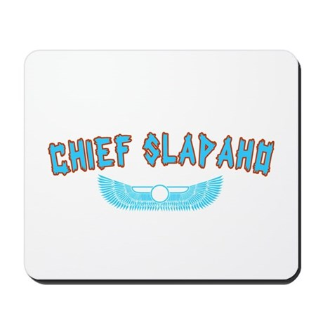 Chief Slapaho Mousepad