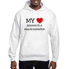 My Heart Belongs To A HEALTH INSPECTOR Hoodie Sweatshirt