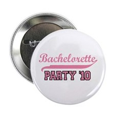 "Bachelorette Party '10 2.25"" Button"