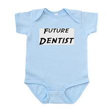 Future Dentist Infant Creeper