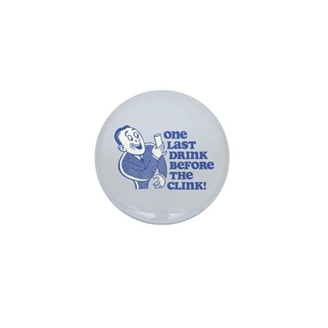 Drink Before Clink Mini Button (100 pack)