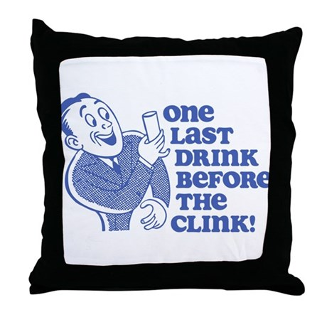 Drink Before Clink Throw Pillow