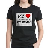 My Heart Belongs To A FISHERMAN Tee