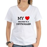 My Heart Belongs To A DRYWALLER Shirt