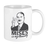 Mises Is My Homeboy Mug
