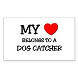 My Heart Belongs To A DOG CATCHER Decal