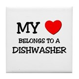 My Heart Belongs To A DISHWASHER Tile Coaster