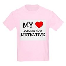 My Heart Belongs To A DETECTIVE T-Shirt
