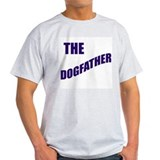 The dogfather! Ash Grey T-Shirt