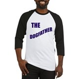 The dogfather! Baseball Jersey