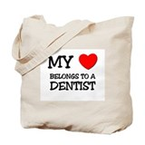 My Heart Belongs To A DENTIST Tote Bag