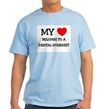 My Heart Belongs To A DENTAL HYGIENIST T-Shirt