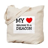My Heart Belongs To A DEACON Tote Bag