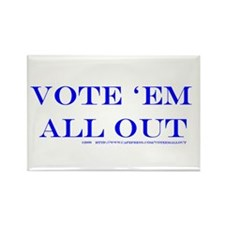 Rectangle Vote 'Em All Out Magnet