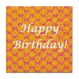 Happy Birthday Flowers Tile Coaster / Trivet