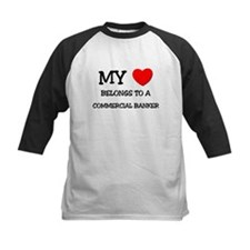 My Heart Belongs To A COMMERCIAL BANKER Tee