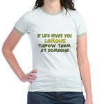 If life gives you lemons.. Jr. Ringer T-Shirt