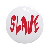 Slave BDSM Ornament (Round)
