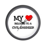 My Heart Belongs To A CIVIL ENGINEER Wall Clock