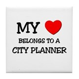 My Heart Belongs To A CITY PLANNER Tile Coaster