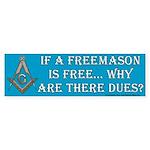 Un Free Mason Bumper Sticker