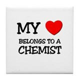 My Heart Belongs To A CHEMIST Tile Coaster