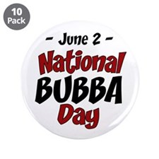 "National Bubba Day 3.5"" Button (10 pack)"